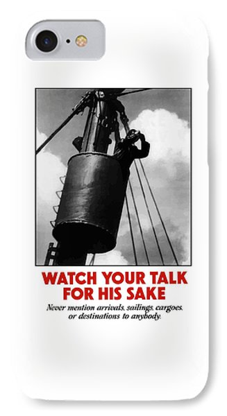 Watch Your Talk For His Sake  Phone Case by War Is Hell Store