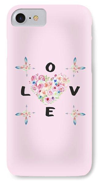 Watercolor Flowers Arrows Love Typography IPhone Case by Georgeta Blanaru