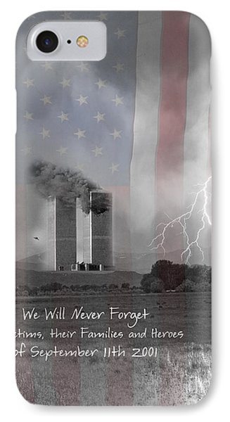 We Will Never Forget  The Victims Their Families And Heroes Phone Case by James BO  Insogna