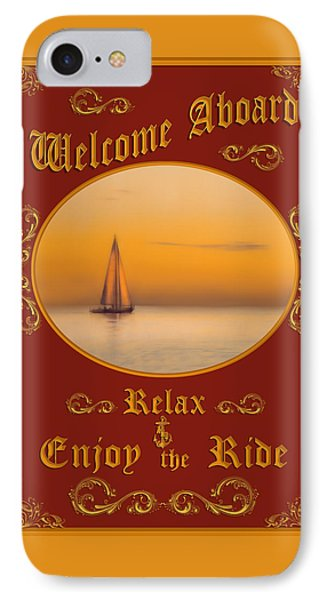 Welcome Aboard - Sailing IPhone Case by TL Mair