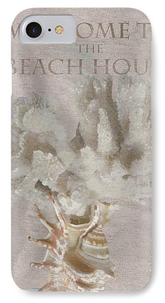 Welcome To The Beach House IPhone Case