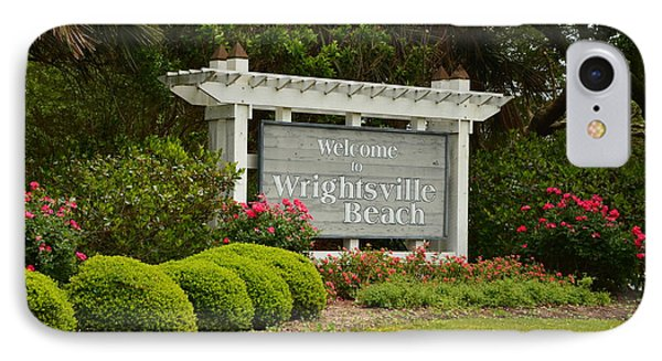 Welcome To Wrightsville Beach Nc IPhone Case