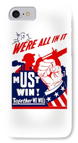 We're All In It - Ww2 IPhone Case