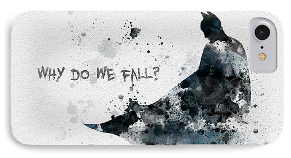 Why Do We Fall? IPhone Case by Rebecca Jenkins