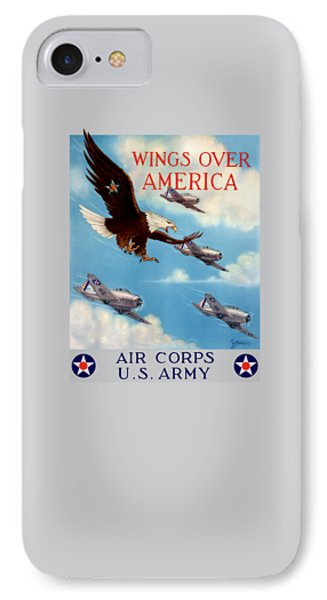 Eagle iPhone 7 Case - Wings Over America - Air Corps U.s. Army by War Is Hell Store