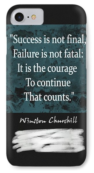Winston Churchill Quote IPhone Case by Dan Sproul