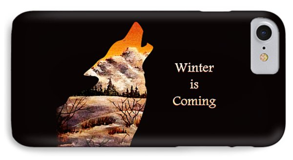 Winter Is Coming Phone Case by Anastasiya Malakhova