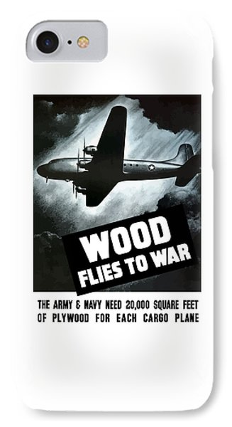 Wood Flies To War Phone Case by War Is Hell Store