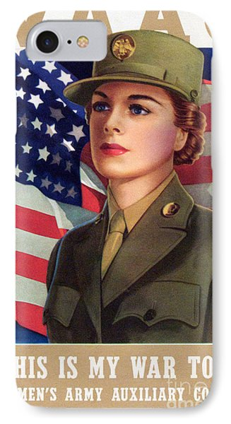 World War II Waac Poster This Is My War Too IPhone Case by American School