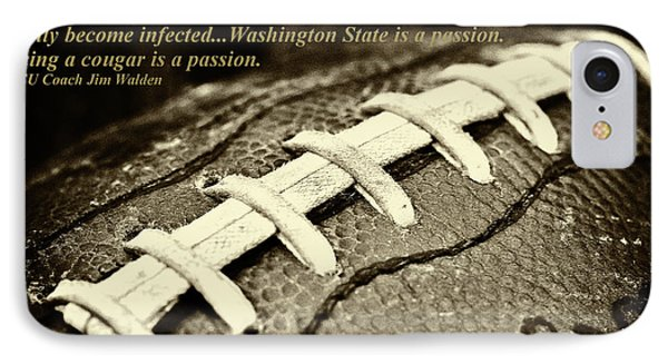 Wsu Cougar Quote IPhone 7 Case by David Patterson