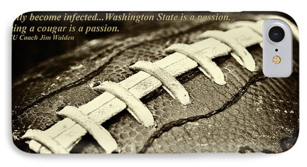 Wsu Cougar Quote IPhone Case by David Patterson