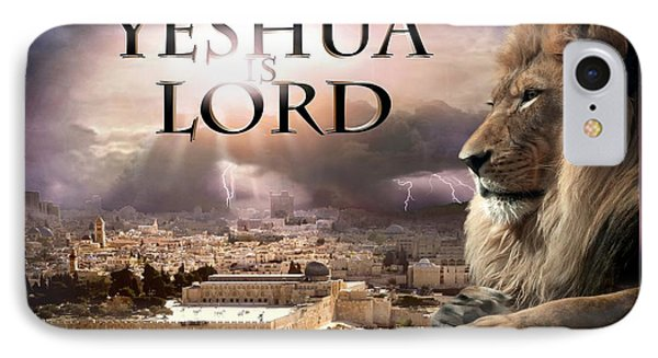 Yeshua Is Lord IPhone Case by Bill Stephens