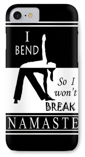 Yoga - Bend So You Won't Break IPhone Case by Vagabond Folk Art - Virginia Vivier