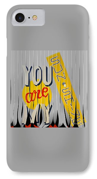 You Are My Sunshine IPhone Case by Liane Wright
