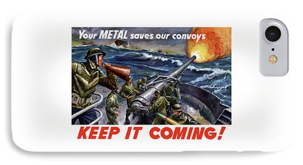 Your Metal Saves Our Convoys Phone Case by War Is Hell Store