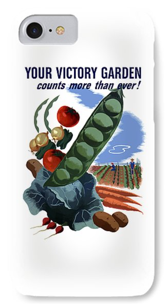 Your Victory Garden Counts More Than Ever IPhone Case by War Is Hell Store