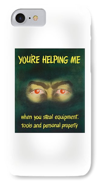 You're Helping Me When You Steal Equipment IPhone Case by War Is Hell Store