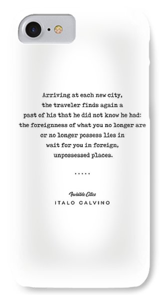 Simple iPhone 7 Case - Italo Calvino Quote 01 - Typewriter Quote - Minimal, Modern, Classy, Sophisticated Art Prints by Studio Grafiikka