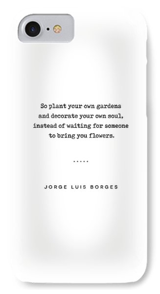 Simple iPhone 7 Case - Jorge Luis Borges Quote 03 - Typewriter Quote - Minimal, Modern, Classy, Sophisticated Art Prints by Studio Grafiikka