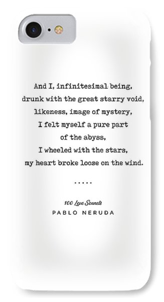 Simple iPhone 7 Case - Pablo Neruda Quote 03 - 100 Love Sonnets - Minimal, Sophisticated, Modern, Classy Typewriter Print by Studio Grafiikka