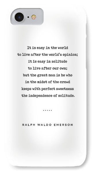 Simple iPhone 7 Case - Ralph Waldo Emerson 03 - Solitude Quote - Minimal, Sophisticated, Modern, Classy Typewriter Print by Studio Grafiikka