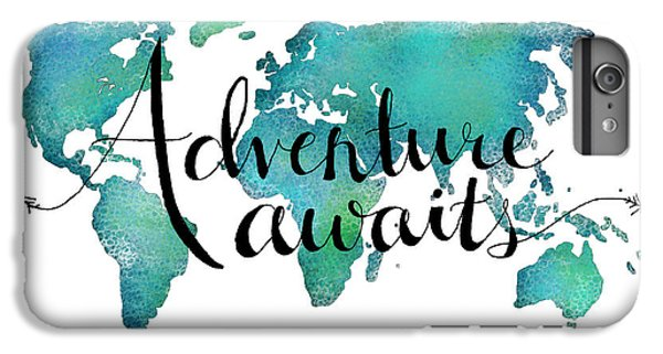 Adventure Awaits - Travel Quote On World Map IPhone 7 Plus Case by Michelle Eshleman