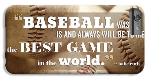 Baseball iPhone 7 Plus Case - Baseball Print With Babe Ruth Quotation by Lisa Russo