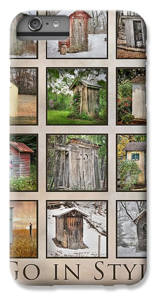 Go In Style - Outhouses IPhone 7 Plus Case