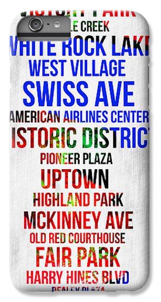 Dallas iPhone 7 Plus Case - Streets Of Dallas 1 by Naxart Studio