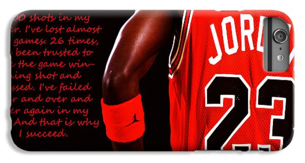 Michael Jordan iPhone 7 Plus Case - Success Quote 1 by Brian Reaves