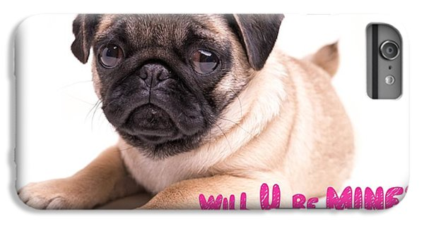 Pug iPhone 7 Plus Case - Will U Be Mine? by Edward Fielding