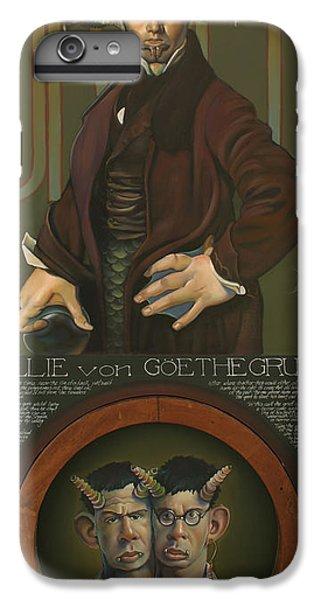 Willie Von Goethegrupf IPhone 7 Plus Case by Patrick Anthony Pierson