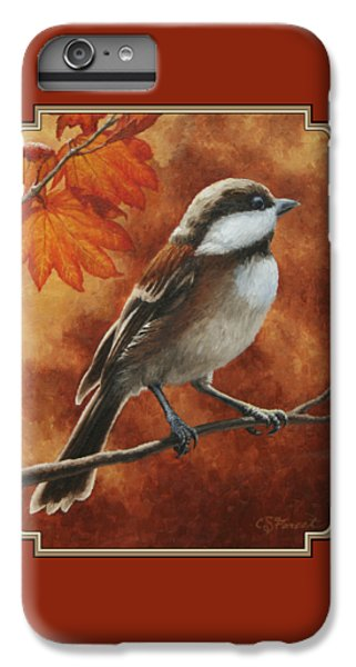 Chickadee iPhone 7 Plus Case - Autumn Chickadee by Crista Forest