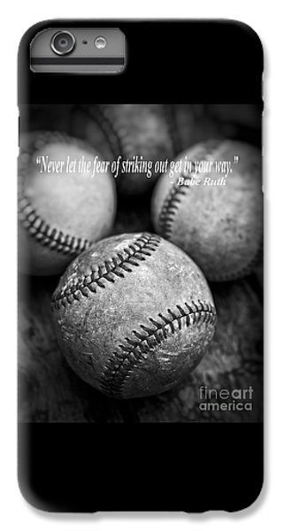 Babe Ruth Quote IPhone 7 Plus Case