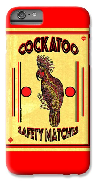 Cockatoo Safety Matches IPhone 7 Plus Case