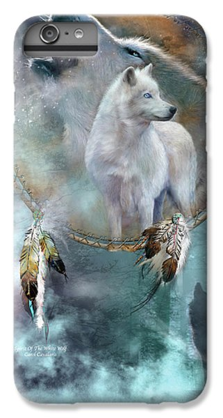 Dream Catcher - Spirit Of The White Wolf IPhone 7 Plus Case by Carol Cavalaris