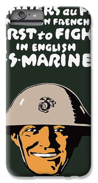 Marine iPhone 7 Plus Case - First To Fight - Us Marines by War Is Hell Store