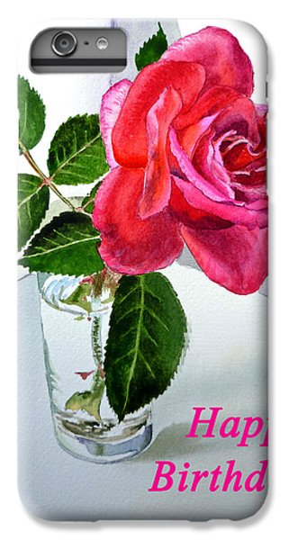 Happy Birthday Card Rose  IPhone 7 Plus Case