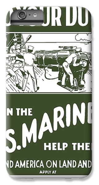 Marine iPhone 7 Plus Case - Join The Us Marines by War Is Hell Store