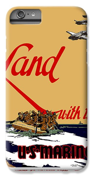 Marine iPhone 7 Plus Case - Land With The Us Marines by War Is Hell Store