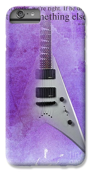 Dr House Inspirational Quote And Electric Guitar Purple Vintage Poster For Musicians And Trekkers IPhone 7 Plus Case by Pablo Franchi