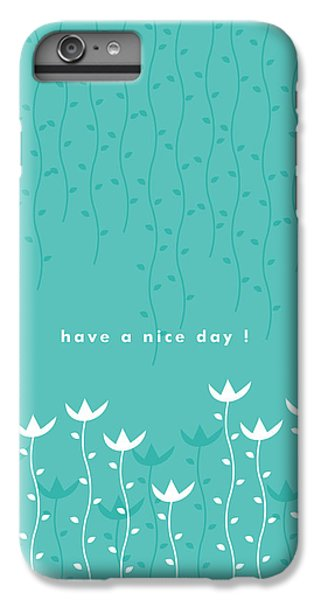 Flowers iPhone 7 Plus Case - Nice Day by Kathleen Wong