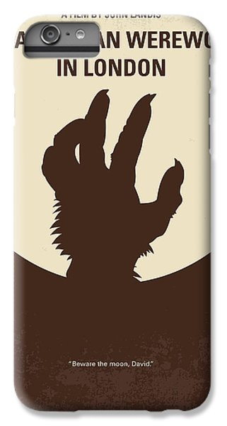 Wolves iPhone 7 Plus Case - No593 My American Werewolf In London Minimal Movie Poster by Chungkong Art