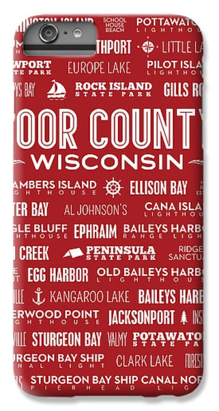 Places Of Door County On Red IPhone 7 Plus Case by Christopher Arndt