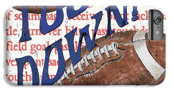 Sports Fan Football IPhone 7 Plus Case by Debbie DeWitt