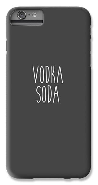 Vodka Soda IPhone 7 Plus Case by Cortney Herron