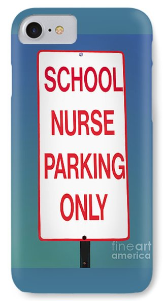 School Nurse Parking Sign  IPhone Case