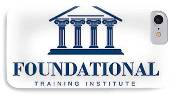 Foundational Training Institute IPhone Case
