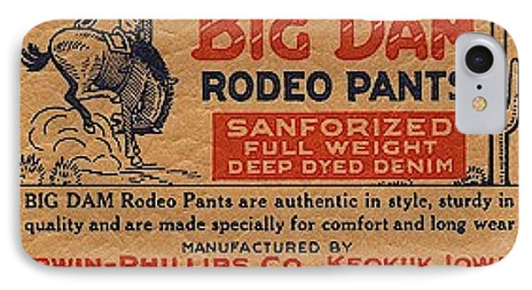Big Dam Quality  Rodeo Pants IPhone Case