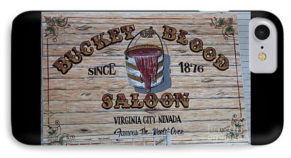 Bucket Of Blood Saloon 1876 IPhone Case